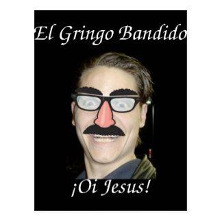 El Gringo Bandido de Post Card