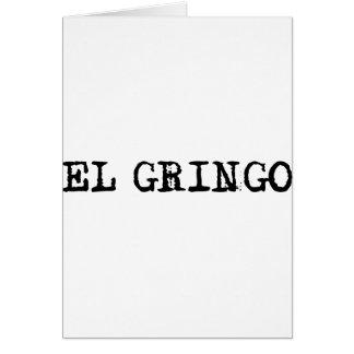 El Gringo Card