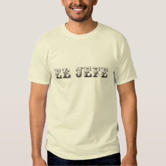El Jefe logo Floreado T Shirts