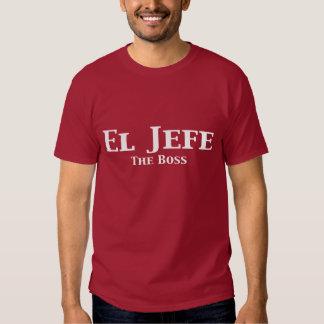 El Jefe The Boss Gifts Shirt