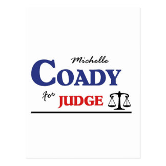 Elect Michelle Coady Circuit Judge Postcard
