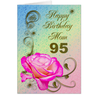 Elegant rose 95th birthday card for Mom