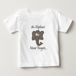Elephants Never Forget Baby T-Shirt