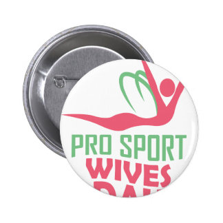 Eleventh February - Pro Sports Wives Day 6 Cm Round Badge