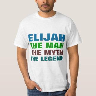 Elijah the Man, The Myth. The Legend T-Shirt