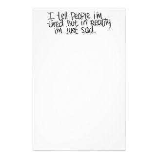 EMO QUOTES I TELL EVERYONE I M TIRED BUT ALL I REA CUSTOM STATIONERY