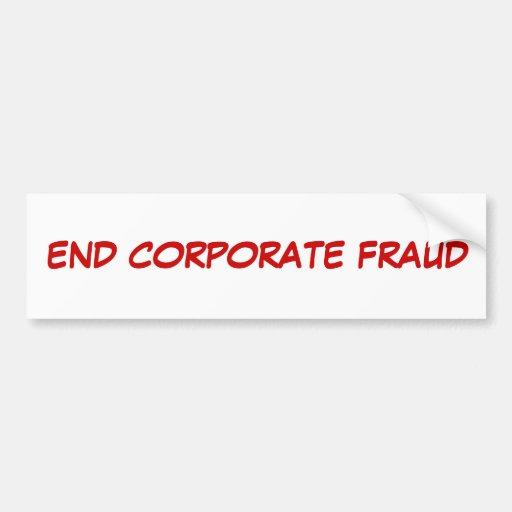 """""""End Corporate Fraud"""" Bumper Sticker"""