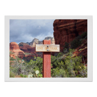 End of Trail in Sedona poster