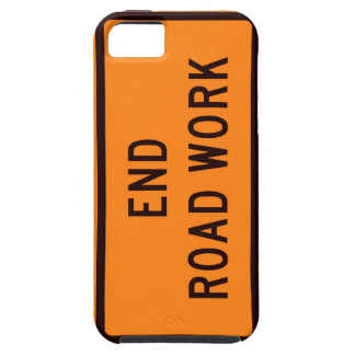 End Road Work Now! Case For The iPhone 5