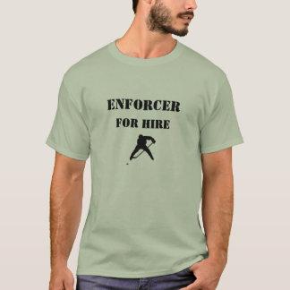 Enforcer For Hire T-Shirt