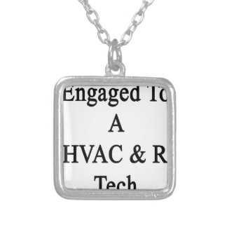 Engaged To A HVAC R Tech Square Pendant Necklace