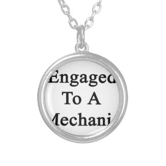 Engaged To A Mechanic Round Pendant Necklace