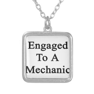 Engaged To A Mechanic Square Pendant Necklace
