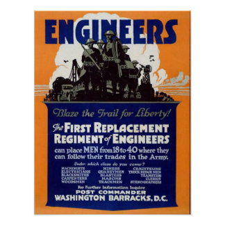 Engineers, Blaze The Trail For Liberty Poster