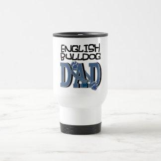 English Bulldog DAD Travel Mug