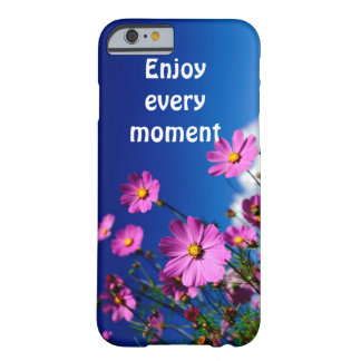 Enjoy every moment barely there iPhone 6 case