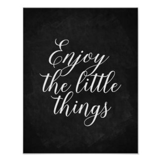 Enjoy the little things Chalkboard quote art Poster