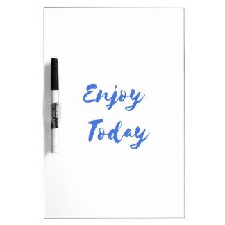 enjoy today dry erase board