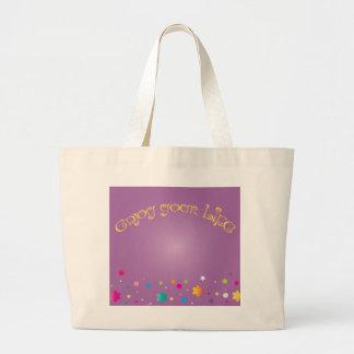 Enjoy Your Life Bag