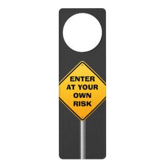 Enter at your own Risk Door Hanger