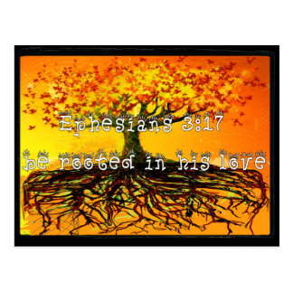 Ephesians 3:17 Be Rooted In His Love Postcard