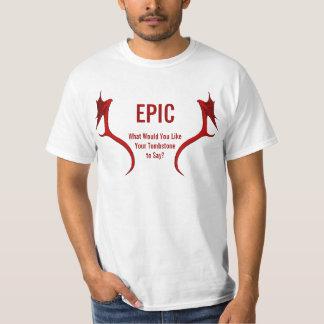 EPIC TSHIRTS
