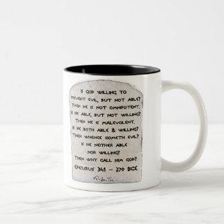Epicurus - Why call him god? Two-Tone Mug