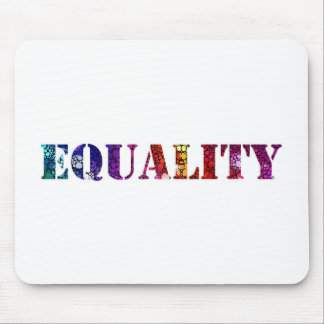 Equality for all design mouse pad