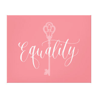Equality is the key to life canvas print