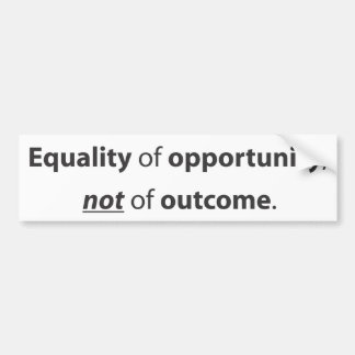 Equality of opportunity car bumper sticker