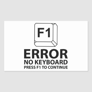 Error No Keyboard Press F1 To Continue Rectangular Sticker