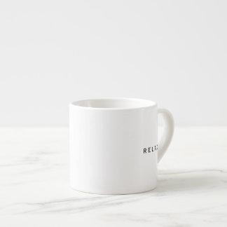 Espresso Mug - RELAX.