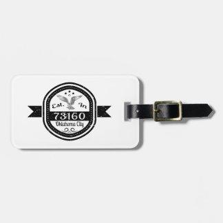 Established In 73160 Oklahoma City Luggage Tag
