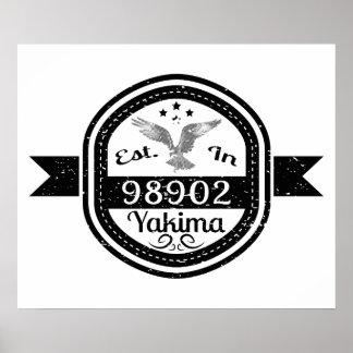 Established In 98902 Yakima Poster