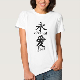 Eternal love in Chinese calligraphy T-shirt