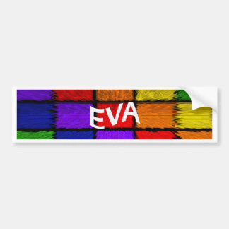EVA BUMPER STICKER