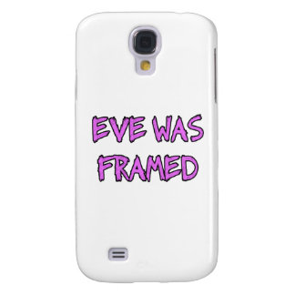 Eve was FRAMED Galaxy S4 Case