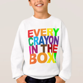 Every Crayon In the Box Shirts