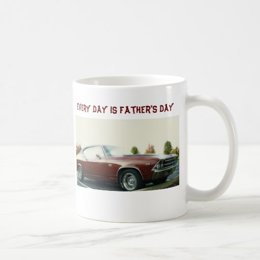 Every day is Father's Day, Vintage Chevy S S Mugs