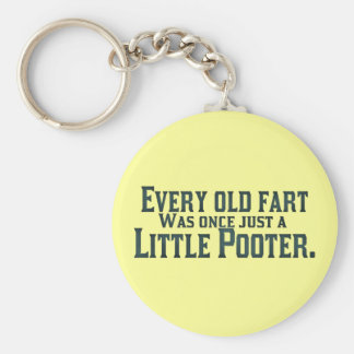 Every Old Fart Was Once Just A Little Pooter Key Ring