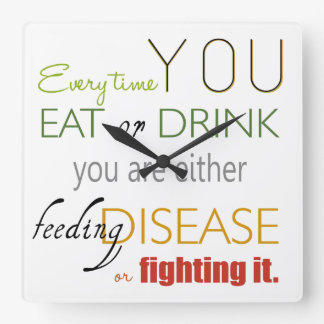Every Time You Eat Nutrition Phrase Clock