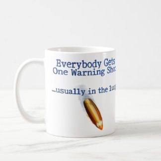 Everybody Gets One Coffee Mug