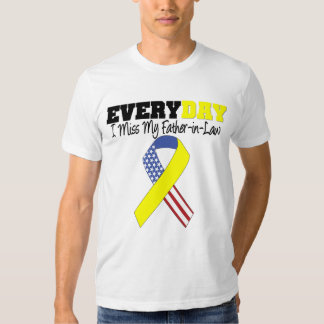 Everyday I Miss My Father-in-Law Military T Shirt