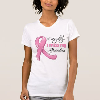 Everyday I Miss My Grandma Breast Cancer T-shirts
