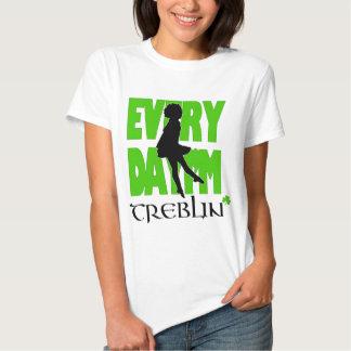 Everyday I'm Treblin Womens Shirt 2