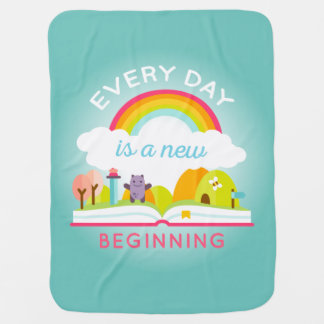 Everyday is a new beginning cute rainbow baby blanket