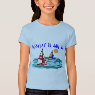 Everyday Is Sail Day Tee Shirt
