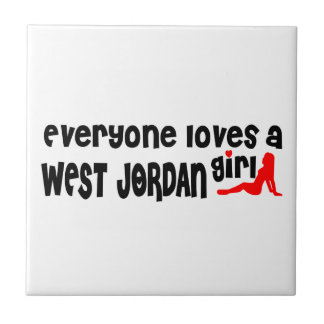 Everyone loves a West Jordan girl Small Square Tile