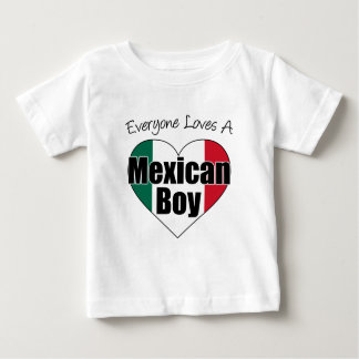 Everyone Loves Mexican Boy Baby T-Shirt