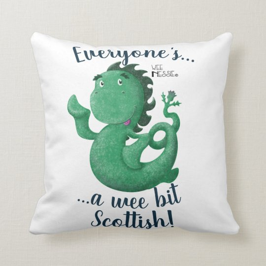 Everyone's A Wee Bit Scottish, Wee Nessie Cushion